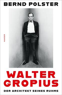 Walter Gropius von Polster,  Bernd