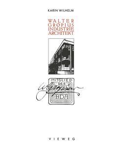 Walter Gropius Industrie Architekt von Gropius,  Walter, Wilhelm,  Karin