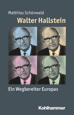 Walter Hallstein von Angster,  Julia, Schönwald,  Matthias, Steinbach,  Peter, Weber,  Reinhold