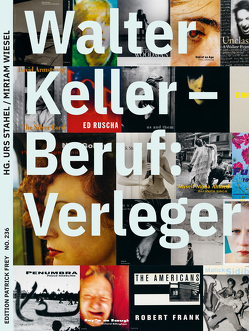 Walter Keller, Beruf: Verleger von Jaeggi,  Martin, Stahel,  Urs, Wiesel,  Miriam