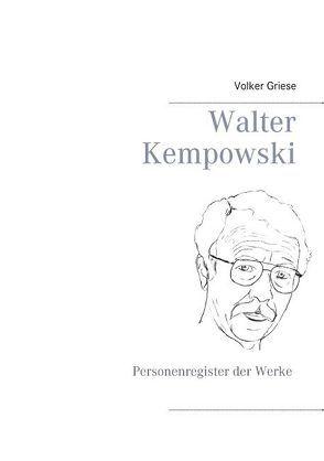 Walter Kempowski von Griese,  Volker