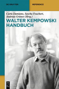 Walter-Kempowski-Handbuch von Damiano,  Carla, Feuchert,  Sascha, Grünes,  Andreas