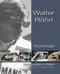 Walter Röhrl – Rückspiegel von Klein,  Reinhard, Mueller,  Wilfried