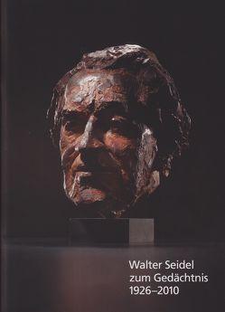 Walter Seidel zum Gedächtnis 1926-2010 von Ahrens,  Helmut, Lehmann,  Karl, Lübbering,  Marcus, Reifenberg,  Peter, Scheele,  Paul-Werner, Scherf,  Ferdinand