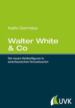 Walter White & Co von Gormász,  Kathi