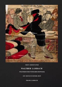 Walther Lambach   Politiker der Weimarer Republik von Lambach,  Frank