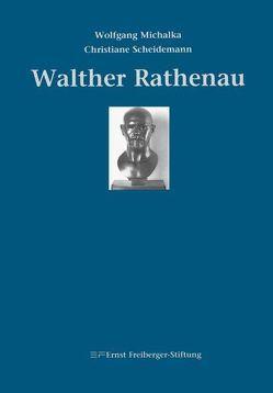 Walther Rathenau von Michalka,  Wolfgang, Scheidemann,  Christiane