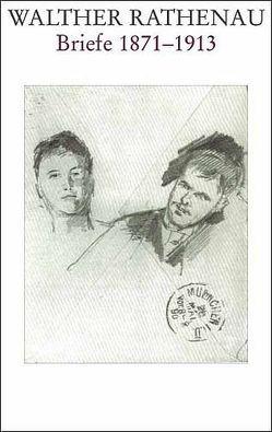 Walther Rathenau-Gesamtausgabe / Walther Rathenau Briefe 1871-1922 von Jaser,  Alexander, Picht,  Clemens, Schulin,  Ernst