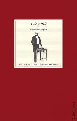 Walther Rode von Knie,  Roland, Noll,  Alfred J., Strigl,  Daniela