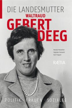 Waltraud Gebert Deeg von Clementi,  Siglinde, Mumelter,  Renate, Tragust,  Karl