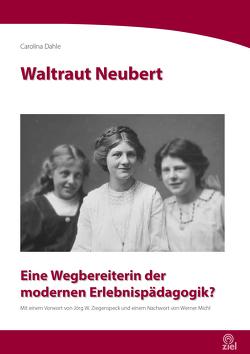Waltraut Neubert von Dahle,  Carolina, Michl,  Werner, Ziegenspeck,  Jörg W