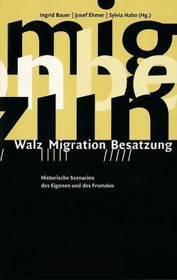 Walz – Migration – Besatzung von Bauer,  Ingrid, Büchner,  Thomas, Ehmer,  Josef, Gutschner,  Peter, Hahn,  Sylvia, Huber,  Renate, Wadauer,  Sigrid