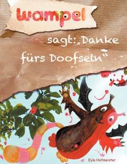 Wampel von Hofmeister,  Eyla
