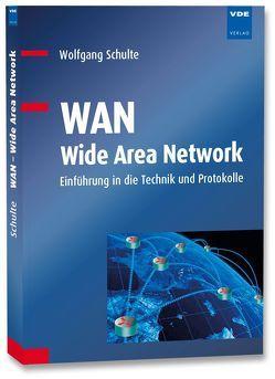 WAN – Wide Area Network von Schulte,  Wolfgang