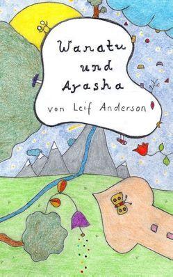 Wanatu und Ayasha von Anderson,  Leif