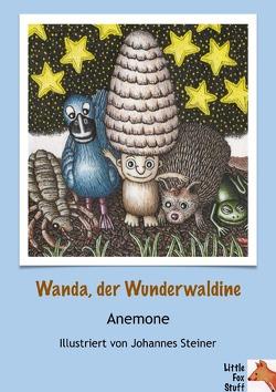 Wanda, der Wunderwaldine von Steiner,  Johannes, Winkelmann,  Anemone