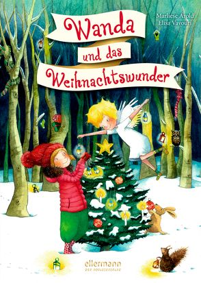 Wanda und das Weihnachtswunder von Arold,  Marliese, Vavouri,  Elisa