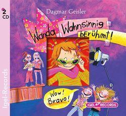 Wanda wahnsinnig berühmt (05) von Fink,  Silvia, Freiberger,  Dominik, Geisler,  Dagmar, Gercke,  Ina