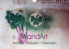 WandArt Wände – Mauern – Fassaden (Wandkalender 2018 DIN A4 quer) von Seidl,  Helene