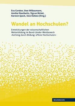 Wandel an Hochschulen? von Cendon,  Eva, Elsholz,  Uwe, Maschwitz,  Annika, Nickel,  Sigrun, Speck,  Karsten, Wilkesmann,  Uwe