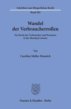 Wandel der Verbraucherrollen. von Kemmstedt,  Lisa, Krausbeck,  Elisabeth, Meller-Hannich,  Caroline, Wittke,  René