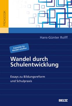 Wandel durch Schulentwicklung von Rolff,  Hans-Günter