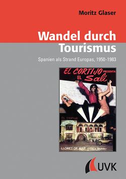 Wandel durch Tourismus von Glaser,  Moritz
