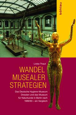 Wandel musealer Strategien von Thaut,  Lioba