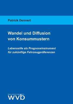 Wandel und Diffusion von Konsummustern von Dennert,  Patrick