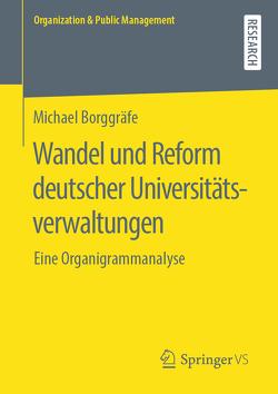 Wandel und Reform deutscher Universitätsverwaltungen von Borggräfe,  Michael