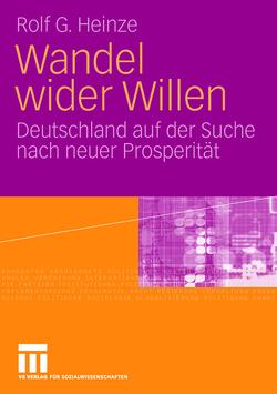 Wandel wider Willen von Heinze,  Rolf G.