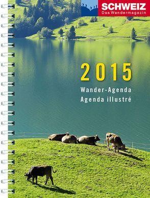 Wander-Agenda 2015 von Ihle,  Jochen, Kaiser,  Toni, Meier,  Peter-Lukas