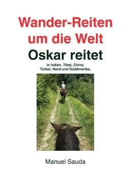 Wander-Reiten um die Welt, Oskar reitet von Sauda,  Manuel