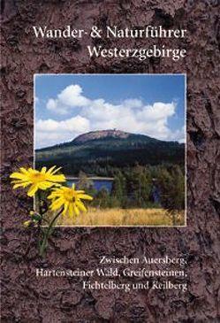 Wander- und Naturführer Westerzgebirge von Ernst,  Stephan, Fuchs,  Elmar, Halbritter,  Volker, Müller,  Ralph, Rölke,  Peter, Thalheim,  Klaus, Thoss,  Wolfgang