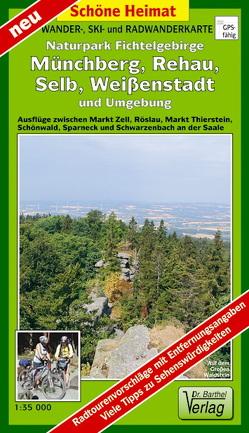 Wander – und Radwanderkarte Naturpark Fichtelgebirge, Münchberg, Selb, Weißenstadt und Umgebung
