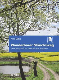 Wanderbarer Mönchsweg von Malou,  Anna