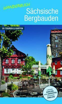 Wanderbuch Sächsische Bergbauden von Jahn,  Klaus