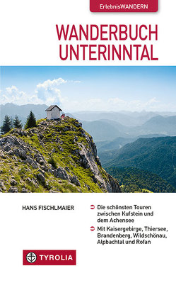 Wanderbuch Unterinntal von Fischlmaier,  Hans