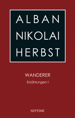 Wanderer von Gross,  Elvira M., Herbst,  Alban Nikolai