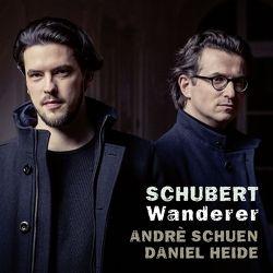 Wanderer – Lieder von Heide,  Daniel, Schubert,  Franz, Schuen,  Andrè