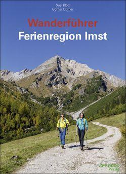 Wanderführer Ferienregion Imst von Durner,  Günter, Plott,  Susi