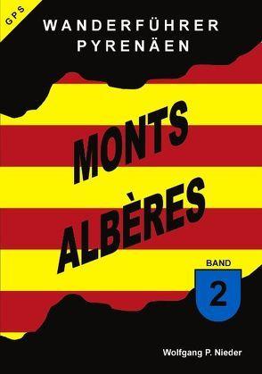 Wanderführer Pyrenäen – Monts Alberes – Band 2 von Nieder,  Wolfgang P.