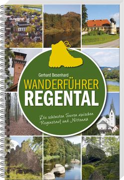 Wanderführer Regental von Besenhard,  Gerhard