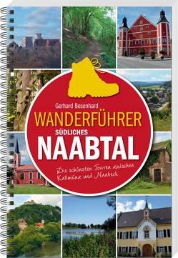 Wanderführer südliches Naabtal von Besenhard,  Gerhard