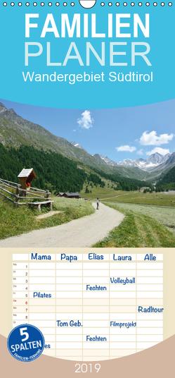 Wandergebiet Südtirol – Familienplaner hoch (Wandkalender 2019 , 21 cm x 45 cm, hoch) von Prediger,  Klaus, Prediger,  Rosemarie