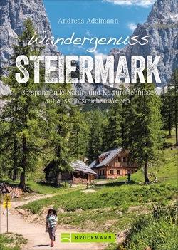 Wandergenuss Steiermark von Adelmann,  Andreas