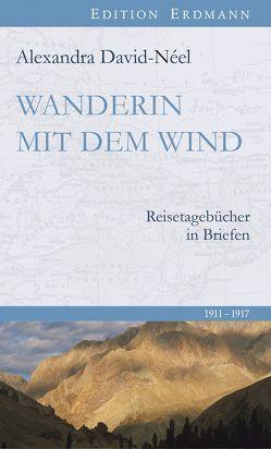 Wanderin mit dem Wind von Brennecke,  Detlef, David-Néel,  Alexandra