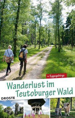 Wanderlust im Teutoburger Wald. von Rüther,  Peter