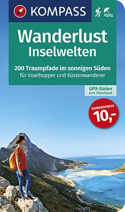 Wanderlust Inselwelten von KOMPASS-Karten GmbH