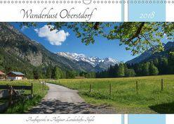 Wanderlust Oberstdorf 2018 (Wandkalender 2018 DIN A3 quer) von SusaZoom,  k.A.